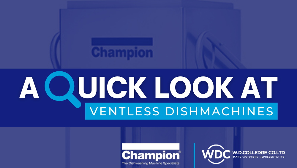 A QUICK LOOK AT VENTLESS DISHMACHINES BY CHAMPION-1