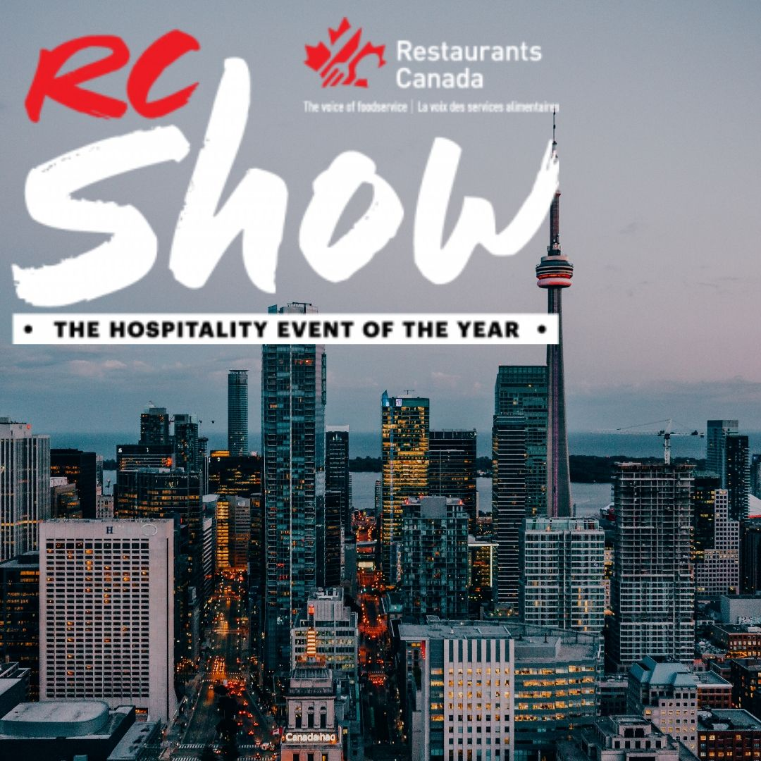 What to Expect from the 2020 Restaurants Canada Show